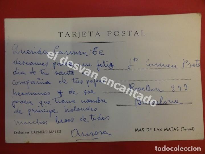 Postales: MAS DE LAS MATAS (Teruel). Postal Exclusivas Carmelo Mateu - Foto 2 - 176083513