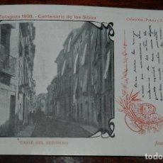 Postales: POSTAL DE LOS SITIOS DE ZARAGOZA, CENTENARIO DE LOS SITIOS 1908, N. 22, CALLE DEL HEROISMO, JOAQUIN . Lote 176859390