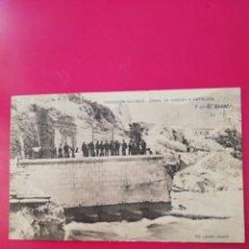 Postales: POSTAL COLECCION SALCEDO 1 CANAL DE ARAGON Y CATALUÑA. Lote 177989093