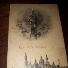 Postales: Nº 32461 POSTAL RECUERDO DE ZARAGOZA LA VIRGEN DEL PILAR. Lote 182107607