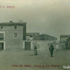 Postales: ZARAGOZA PINA DE EBRO. PLAZA DE SAN MIGUEL, EDICION F. BAYOD. HACIA 1910. FOTOGRÁFICA. MUY RARA.. Lote 182888146