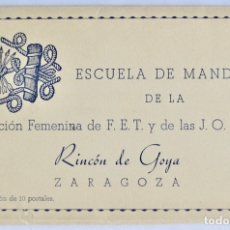 Postales: COLECCIÓN 10 POSTALES. ESCUELA DE MANDOS SECCIÓN FEMENINA DE FET Y JONS. RINCÓN DE GOYA. ZARAGOZA.. Lote 182899462