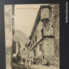 Postales: BENASQUE-CALLE MAYOR-POSTAL ANTIGUA-(64.347). Lote 183323137