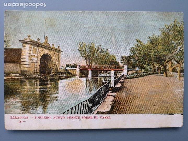 POSTAL ZARAGOZA Nº 25 TORRERO NUEVO PÙENTE SOBRE EL CANAL EDIC AGUSTIN ALLUÉ ARAGON REV SIN DIVIDIR (Postales - España - Aragón Antigua (hasta 1939))