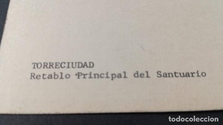 Postales: TORRECIUDAD RETABLO PRINCIPAL SANTUARIO/ ARAGON A23 - Foto 2 - 194355236