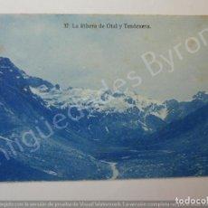 Postales: POSTAL ANTIGUA. LA RIBERA DE OTAL Y TENDENERA. HUESCA. ARRIBAS Nº 37. Lote 194720633