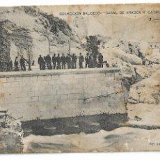 Postales: HUESCA - EL BOCAL - CANAL DE ARAGÓN Y CATALUÑA - P30005. Lote 195154358