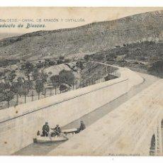 Postales: HUESCA - ACUEDUCTO DE BIESCAS - CANAL DE ARAGÓN Y CATALUÑA - P30005. Lote 195154445