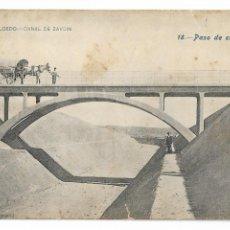 Postales: HUESCA - ZAIDÍN - PASO DE CAMINO - CANAL DE ARAGÓN Y CATALUÑA - P30005. Lote 195154467
