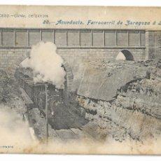 Postales: HUESCA - ZAIDÍN - ACUEDUCTO - FERROCARRIL DE ZARAGOZA A LÉRIDA - CANAL DE ARAGÓN Y CATALUÑA - P30005. Lote 195154550