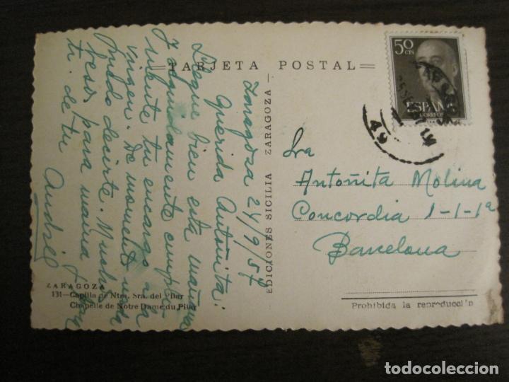 Postales: ZARAGOZA-CAPILLA NTRA SRA DEL PILAR-ED·SICILIA-131-POSTAL ANTIGUA-(68.122) - Foto 3 - 195224557
