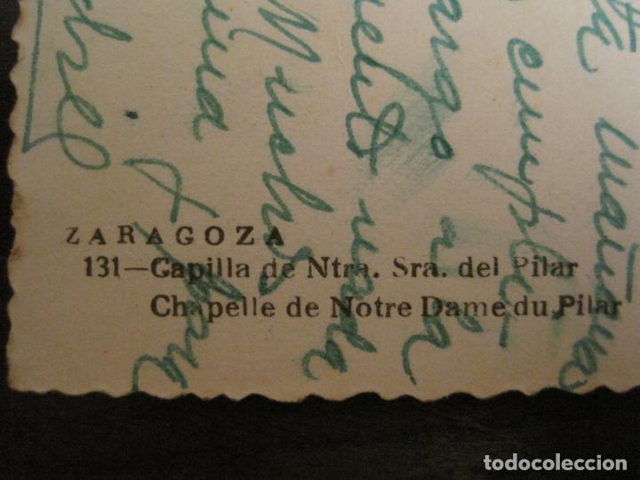 Postales: ZARAGOZA-CAPILLA NTRA SRA DEL PILAR-ED·SICILIA-131-POSTAL ANTIGUA-(68.122) - Foto 4 - 195224557
