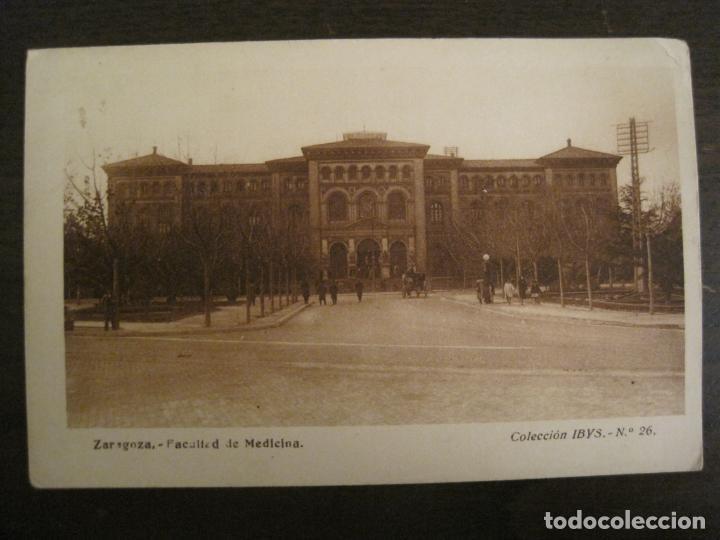 ZARAGOZA-FACULTAD DE MEDICINA-PUBLICIDAD INSTITUTO BIOLOGIA IBYS-POSTAL ANTIGUA-(68.142) (Postales - España - Aragón Antigua (hasta 1939))