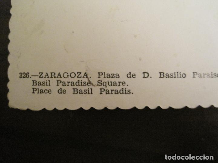 Postales: ZARAGOZA-PLAZA DE D.BASILIO PARAISO-GARCIA GARRABELLA-326-POSTAL ANTIGUA-(68.145) - Foto 4 - 195228075
