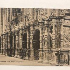 Postales: POSTAL ANTIGUA ZARAGOZA - LA SEO - TRASCORO. Lote 198902697