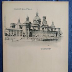 Postales: ZARAGOZA, ARAGON, PILAR CON UNA TORRE SIN TERMINAR ROMO Y FUSSEL, HAUSER Y MENET, MADRID. MUY RARA. Lote 200136702