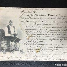 """Postales: ZARAGOZA , ARAGÓN , TIPO DEL PAÍS , BATURRO , LUCAS ESCOLA , 1901 , """"""""""""RARA"""""""""""". Lote 204012247"""