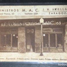 Postales: ZARAGOZA , ARAGÓN , PIBLICITARIA SUMINISTROS M.A.C. ARELLANO , MUY RARA , FOT. MESAS MADRID. Lote 205310847
