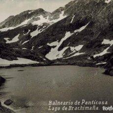 Postales: BALNEARIO DE PANTICOSA, HUESCA. LAGO DE BRACHIMAÑA, 2870M. FOTOGRÁFICA SIN CIRCULAR.. Lote 210527847