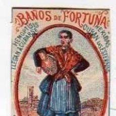 Postales: CROMITO DE CERILLAS TIPO POPULAR HUESCA PUBLICIDAD DE BAÑOS DE FORTUNA. BALNEARIO.. Lote 210566641