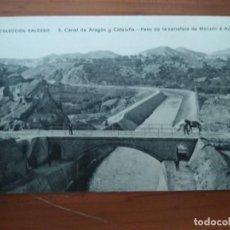 Cartes Postales: COLECCIÓN SALCEDO. CANAL DE ARAGÓN Y CATALUÑA. 3 PASO DE LA CARRETERA DE MONZÓN A AZANUY. LACOSTE.. Lote 212050077