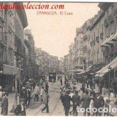 Postales: ZARAGOZA. EL COSO. Lote 213780386