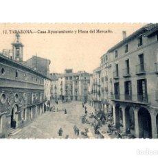 Postales: TARAZONA.(ZARAGOZA).- CASA AYUNTAMIENTO Y PLAZA DEL MERCADO.. Lote 216815817