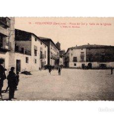 Postales: MEQUINENZA.(ZARAGOZA).- PLAZA DEL SOL Y CALLE DE LA IGLESIA.. Lote 216816636