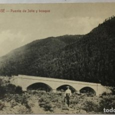 Postales: SARBISE , HUESCA , ARAGÓN , PUENTE DE JALLE Y BOSQUE , ED. LARROSA , BOLTAÑA. Lote 217152981
