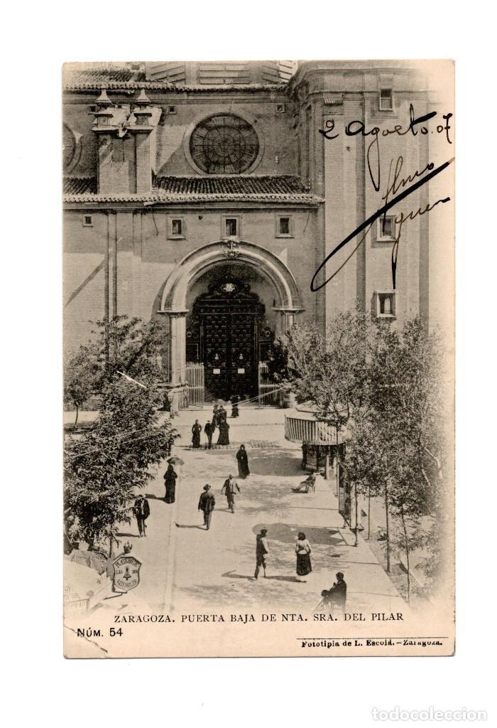 ZARAGOZA.- PUERTA BAJA DE NUESTRA SEÑORA DEL PILAR. (Postales - España - Aragón Antigua (hasta 1939))