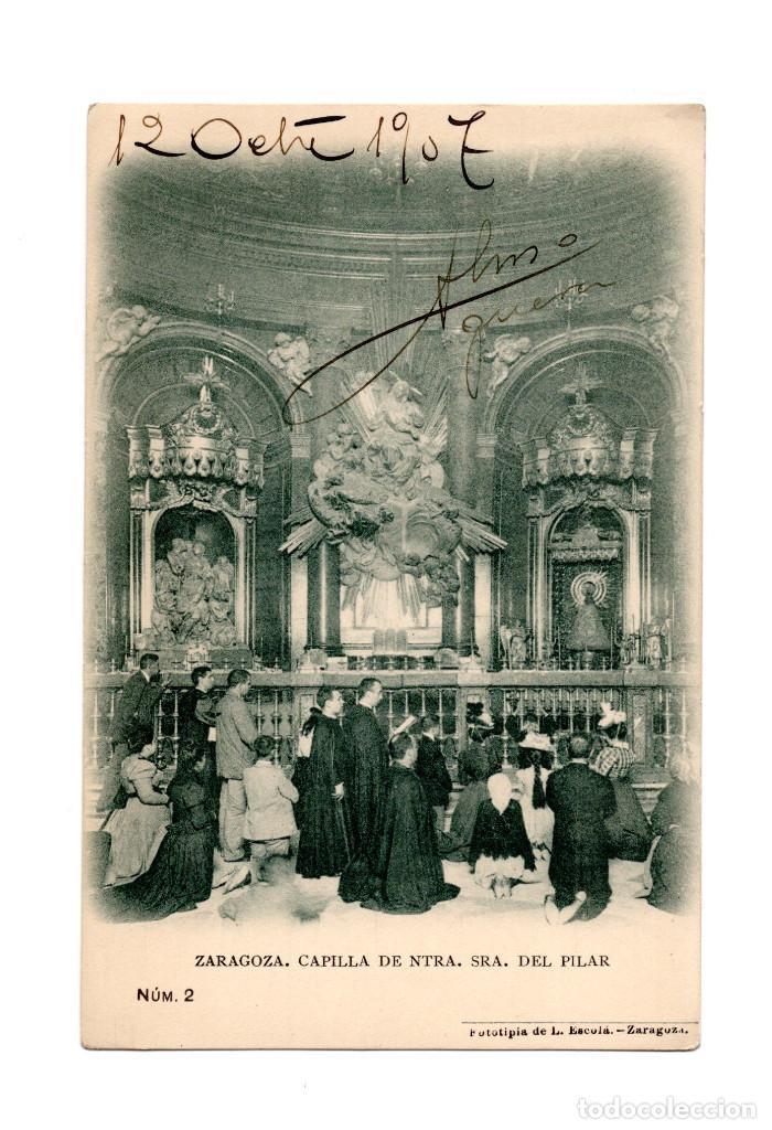 ZARAGOZA.- CAPILLA DE NUESTRA SEÑORA DEL PILAR (Postales - España - Aragón Antigua (hasta 1939))