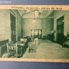 Postales: HOSPEDERIA DE NUESTRA SEÑORA DEL PILAR VESTIBULO ZARAGOZA.. Lote 222703573