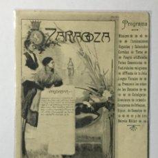 Postales: ZARAGOZA , ARAGÓN , PROGRAMA FIESTAS , 1904 , CARTEL RECOMENDADO , EXCASA. Lote 222811775