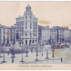 Postales: ZARAGOZA: PLAZA DE LA CONSTITUCIÓN. NO CONSTA EDITOR. NO CIRCULADA (AÑOS 20). Lote 226250885