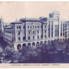 Postales: ZARAGOZA: EDIFICIOS DE CORREOS, TELÉGRAFOS Y TELÉFONOS. NO CONSTA EDITOR. NO CIRCULADA (AÑOS 20). Lote 226251630