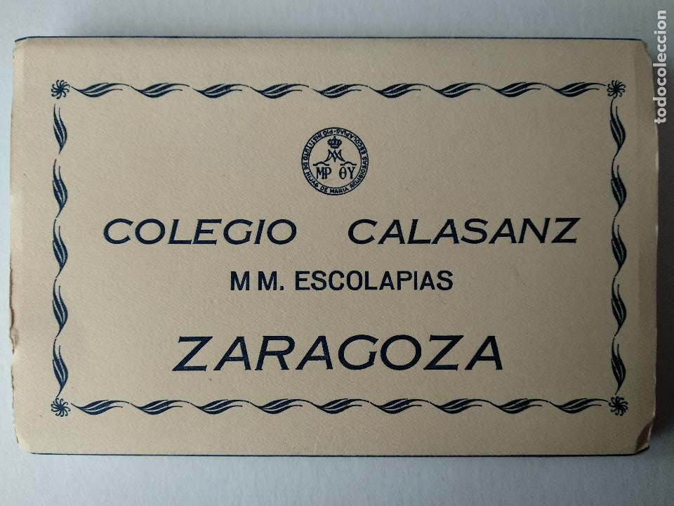 BLOC 17 POSTALES. COLEGIO CALASANZ M.M. ESCOLAPIAS DE ZARAGOZA. ED. ARRIBAS. (Postales - España - Aragón Moderna (desde 1.940))