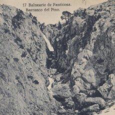 Postales: ARAGÓN , HUESCA , Nº 17 BALNEARIO PANTICOSA BARRANCO DEL PINO .POSTAL HERAS JACA. Lote 234956285