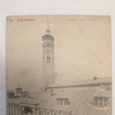 Postales: POSTAL DE ZARAGOZA IGLESIA DE S. PABLO. Lote 236657930