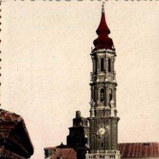 Postales: ARAGÓN ZARAGOZA CATEDRAL DE LA SEO POSTAL FOTOGRÁFICA COLOREADA ANTIGUA. Lote 237327130