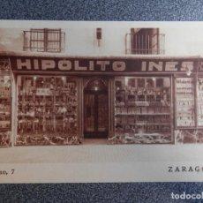 Postais: ARAGON ZARAGOZA COMERCIO CASA HIPOLITO INES POSTAL ANTIGUA. Lote 242049635