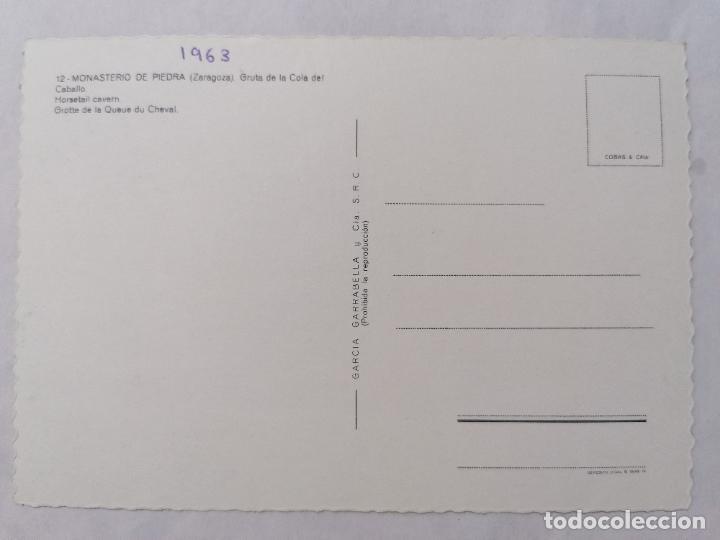 Postales: POSTAL ZARAGOZA, MONASTERIO DE PIEDRA, GRUTA DE LA COLA DEL CABALLO, AÑOS 60 - Foto 2 - 244975460