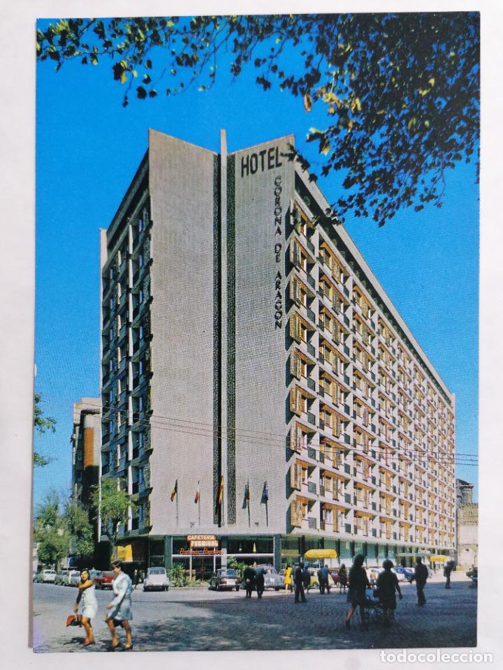 POSTAL ZARAGOZA, HOTEL CORONA DE ARAGON, AÑOS 60 (Postales - España - Aragón Moderna (desde 1.940))
