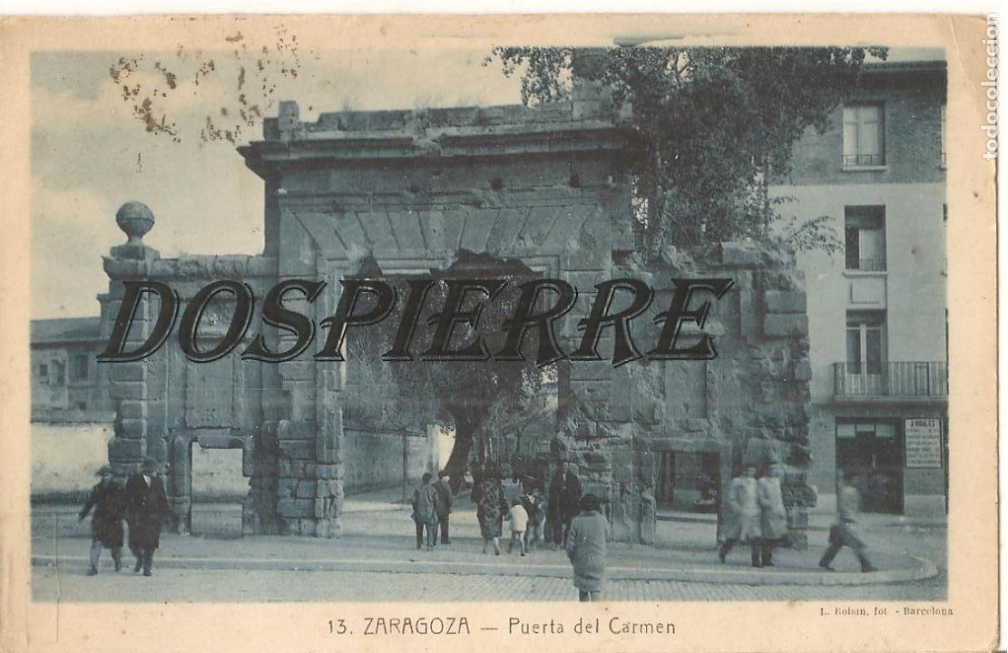 POSTAL, ZARAGOZA, PUERTA DEL CARMEN, ROISIN, ESCRITA (Postales - España - Aragón Antigua (hasta 1939))