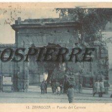 Postales: POSTAL, ZARAGOZA, PUERTA DEL CARMEN, ROISIN, ESCRITA. Lote 252781695