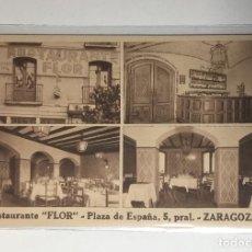 Cartes Postales: ZARAGOZA , ARAGÓN, RESTAURANTE FLOR , PUBLICITARIA .. Lote 261265630