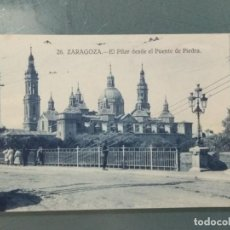 Postales: POSTAL 26 - ZARAGOZA. EL PILAR DESDE EL PUENTE DE PIEDRA.. Lote 262312365