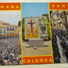 Postales: POSTAL SEMANA SANTA CALANDA.-ROMPIDA. Lote 262477720