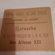 Postales: PROGRAMA DE ALHAMA DE ARAGON, BAÑOS VIEJOS CON MOTIVO CORONACION ALFONSO XIII 1.885. Lote 262596475