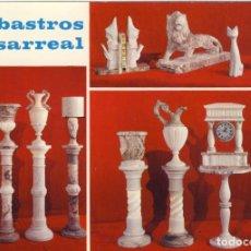 Postais: SARREAL- TARRAGONA.- ALABASTROS DE SARREAL.-AVDA. DE JOSÉ ANTONIO, 38.- SARREAL.-VER REVERSO.-. Lote 269419083