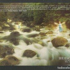Postales: TARJETA PUBLICITARIA HUESCA LA MAGIA DEL AGUA EDITA TURISMO. Lote 270530098